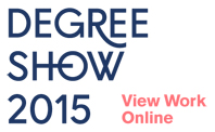 Degree Show 2015 - View Work Online