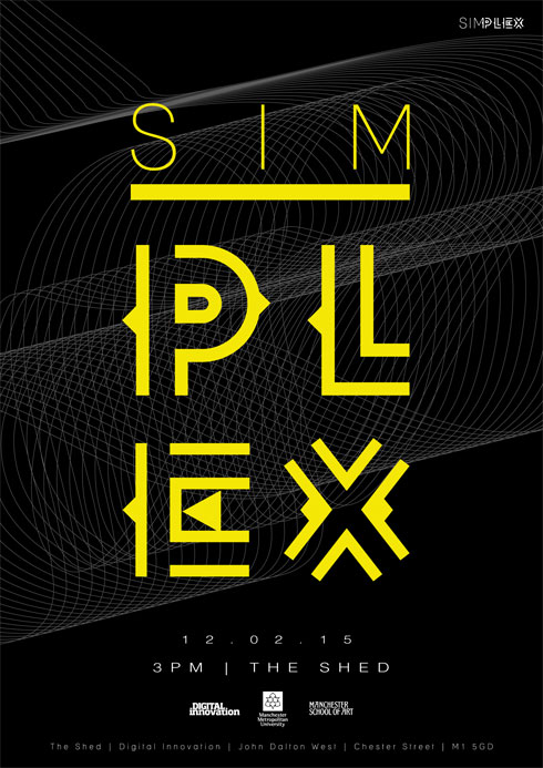 Simplex (Thursday 12 February 2015) – Manchester School of Art